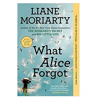 What Alice Forgot by Liane Moriarty PDF Download