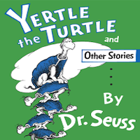Yertle the Turtle and Other Stories by Dr. Seuss PDF Download