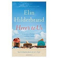 Here's to Us by Elin Hilderbrand PDF Download