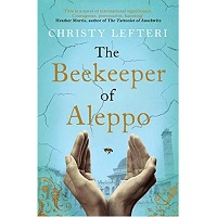The Beekeeper of Aleppo by Christy Lefteri PDF Download