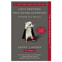 Let's Pretend This Never Happened by Jenny Lawson PDF Download