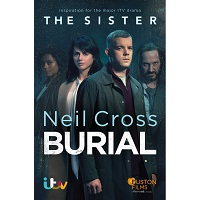 Burial by Neil Cross PDF Download