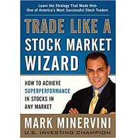 Trade Like a Stock Market Wizard by Mark Minervini PDF Download