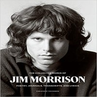 The Collected Works of Jim Morrison PDF Download