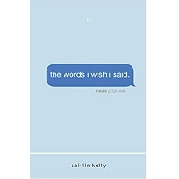 The words I wish I said by Caitlin Kelly PDF Download