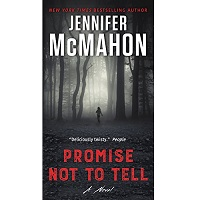 Promise Not to Tell by Jennifer McMahon PDF Download
