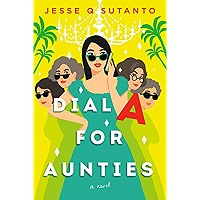 Dial A for Aunties by Jesse Q. Sutanto PDF Download