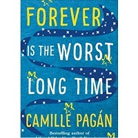 Forever is the Worst Long Time by Camille Pagan PDF Download