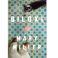 Biloxi by Mary Miller PDF Download