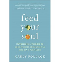 Feed Your Soul by Carly Pollack PDF Download