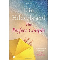 The Perfect Couple by Elin Hilderbrand PDF Download