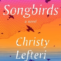 Songbirds by Christy Lefteri PDF Download
