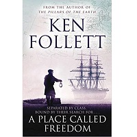 Place Called Freedom by Ken Follett PDF Download