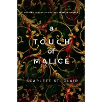 A Touch of Malice by Scarlett St. Clair PDF Download