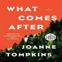 What Comes After by JoAnne Tompkins PDF Download