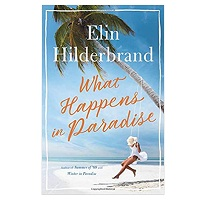 What Happens in Paradise by Elin Hilderbrand PDF Download