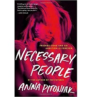 Necessary People by Anna Pitoniak PDF Download