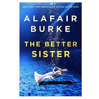 The Better Sister by Alafair Burke PDF Download