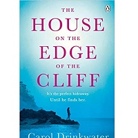 The House on the Edge of the Cliff by Carol Drinkwater PDF Download
