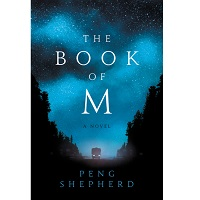The Book of M by Peng Shepherd PDF Download