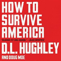 How to Survive America by D. L. Hughley PDF Download