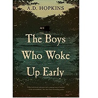 The Boys Who Woke Up Early by A.D. Hopkins PDF Download