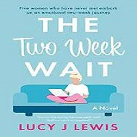 The Two Week Wait by Lucy J Lewis ePub Download