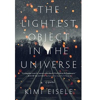 The Lightest Object in the Universe by Kimi Eisele PDF Download
