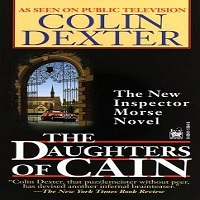 Daughters of Cain by Colin Dexter PDF Download