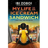 My Life as an Ice Cream Sandwich by Ibi Zoboi PDF Download