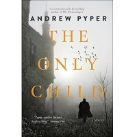 The Only Child by Andrew Pyper PDF Download