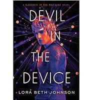 Devil in the Device by Lora Beth Johnson PDF Download