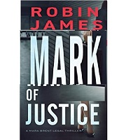 Mark of Justice by Robin James PDF Download