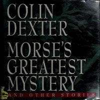 Morse's Greatest Mystery and Other Stories by Colin Dexter PDF Download