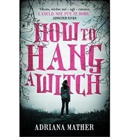 How to Hang A Witch by Adriana Mather PDF Download