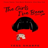 The Girls I've Been by Tess Sharpe PDF Download