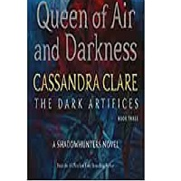 Queen of Air and Darkness by Cassandra Clare PDF Download