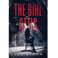 The Girl in the Attic by Jon Athan PDF Download