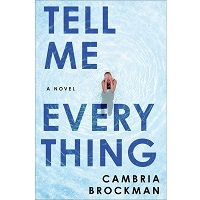 Tell Me Everything by Cambria Brockman PDF Download