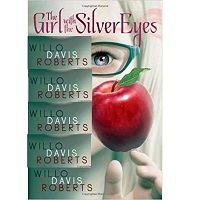 The Girl with the Silver Eyes by Willo Davis Roberts PDF Download
