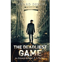 The Deadliest Game by Gerard Denza PDF Download