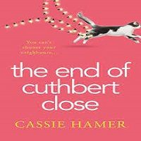 The End of Cuthbert Close by Cassie Hamer ePub Download