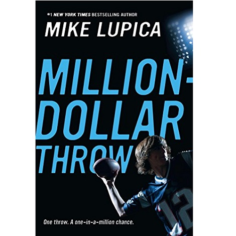 Million-Dollar Throw by Mike Lupica ePub Download