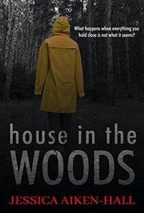 House in the Woods by Jessica Aiken-Hall ePub Download