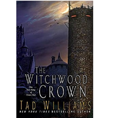 The Witchwood Crown by Tad Williams ePub Download