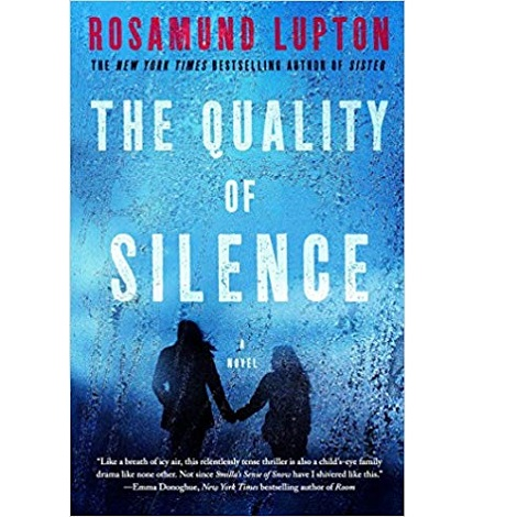 The Quality of Silence by Rosamund Lupton ePub Download