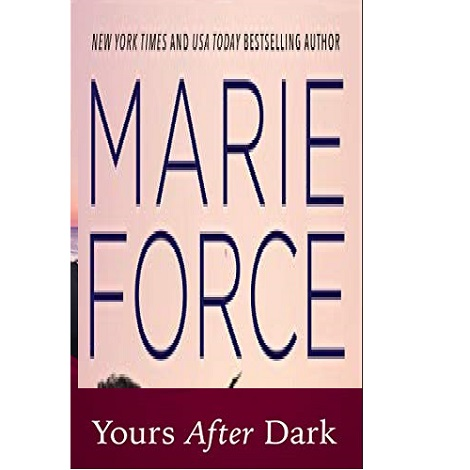 Yours After Dark by Marie Force ePub Download