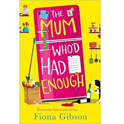 The Mum Who'd Had Enough by Fiona Gibson ePub Download
