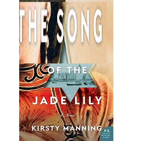 The Song of the Jade Lily by Kirsty Manning ePub Download