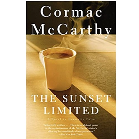 The Sunset Limited by Cormac McCarthy ePub Download